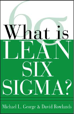Source: http://www.betterworldbooks.com/what-is-lean-six-sigma-id-007142668X.aspx